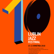 poster of 10. Lublin Jazz Festival author: Katarzyna Czapska - photo 1/1
